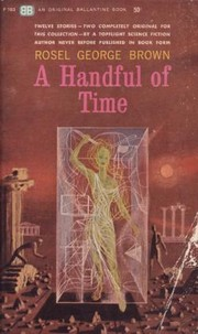 Cover of: A Handful of Time | Rosel George Brown