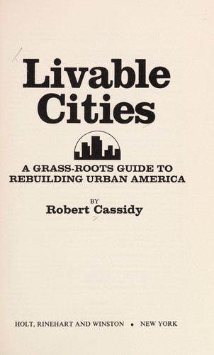 Livable cities by Robert Cassidy