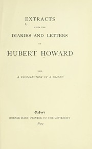 Cover of: Extracts from the diaries and letters of Hubert Howard