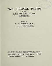 Cover of: Two Biblical papyri in the John Rylands library, Manchester