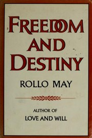 Cover of: Freedom and destiny | Rollo May