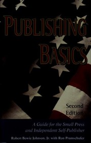 Cover of: Publishing basics : a guide for the small press and independent self-publisher |