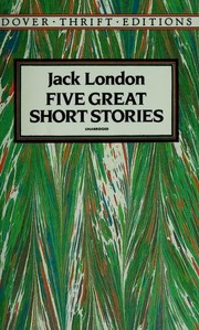 Cover of: Five great short stories | Jack London