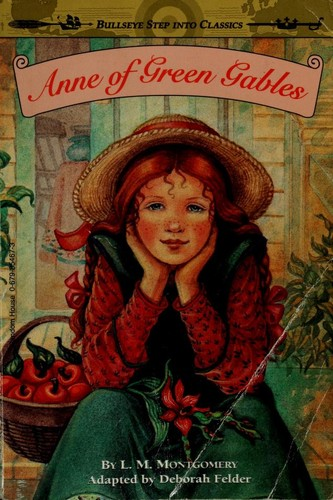 Anne of Green Gables by Deborah G. Felder