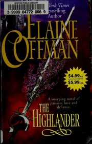 Cover of: The Highlander | Elaine Coffman