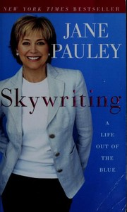 Cover of: Skywriting | Jane Pauley
