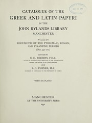 Cover of: Catalogue of the Greek papyri in the John Rylands Library, Manchester. | John Rylands Library.