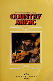 Cover of: The Harmony illustrated encyclopedia of country music. |