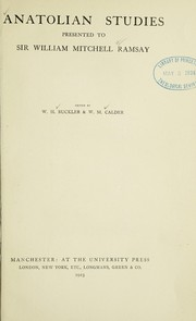 Cover of: Anatolian studies presented to Sir William Mitchell Ramsay