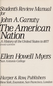 Cover of: Student's review manual for John A. Garraty's The American nation, 3d ed