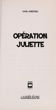 Cover of: Operation Juliette | Lucia Cavezzali