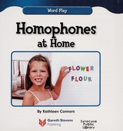 Cover of: Homophones at home | Kathleen Connors