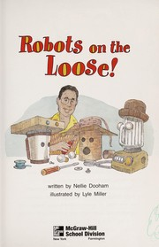 Cover of: Robots on the loose! | Nellie Dooham