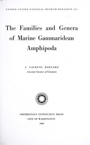 Cover of: The families and genera of marine gammaridean Amphipoda (except marine gammaroids) | J. Laurens Barnard
