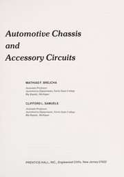 Cover of: Automotive chassis and accessory circuits | Mathias F. Brejcha