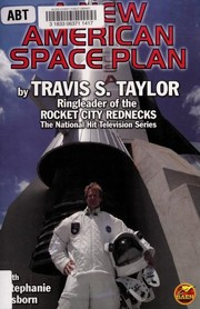Cover of: A new American space plan | Travis S. Taylor
