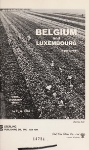 Cover of: Belgium and Luxembourg in pictures