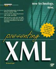 Cover of: Presenting XML | Richard B. Light