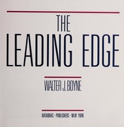 Cover of: The leading edge | Walter J. Boyne