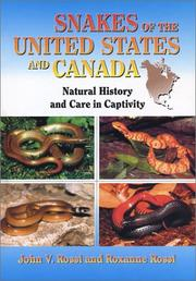 Cover of: Snakes of the United States and Canada | John V. Rossi