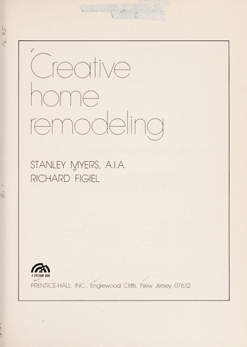Creative home remodeling by Stanley Myers