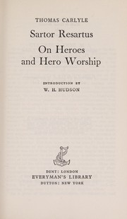 Cover of: Sartor Resartus and On Heroes and Hero Worship