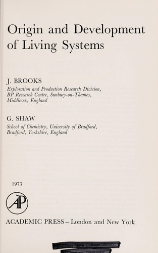 Origin and development of living systems by J. Brooks