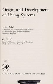 Cover of: Origin and development of living systems | J. Brooks