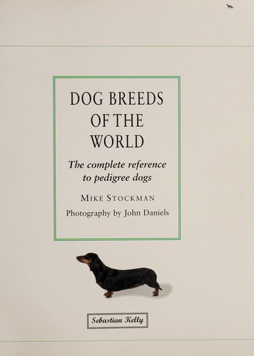 Dog Breeds of the World by Mike Stockman