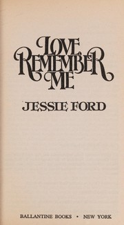 Cover of: Love, Remember Me