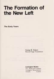 Cover of: The formation of the New Left