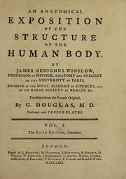 Cover of: An anatomical exposition of the structure of the human body | Jacques-BГ©nigne Winslow