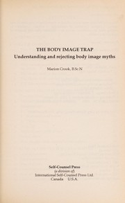 Cover of: The body image trap | Marion Crook