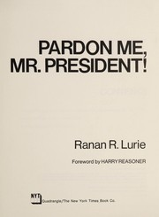 Cover of: Pardon me, Mr. President!