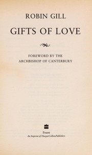 Cover of: Gifts of Love | Robin Gill