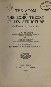 Cover of: The atom and the Bohr theory of its structure