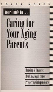 Cover of: Your Guide to...Caring For Your Aging Parents |