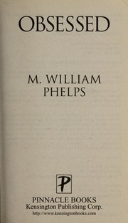 Cover of: Obsessed | M. William Phelps