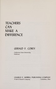 Cover of: Teachers can make a difference | Gerald Corey