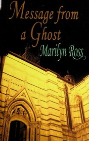 Cover of: Message from a ghost | Marilyn Ross