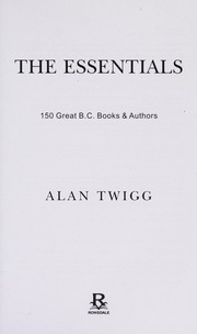 Cover of: The essentials | Alan Twigg