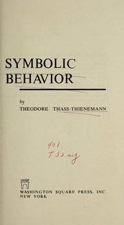 Cover of: Symbolic behavior. | Theodore Thass-Thienemann