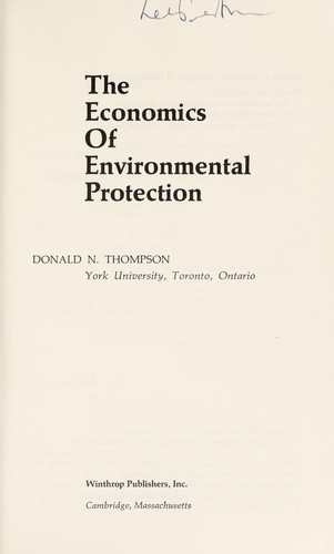The economics of environmental protection by Donald N. Thompson