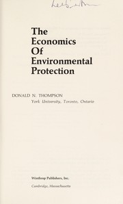 Cover of: The economics of environmental protection | Donald N. Thompson