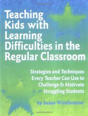 Cover of: Teaching kids with learning difficulties in the regular classroom