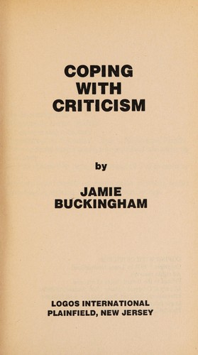 Coping with criticism by Jamie Buckingham