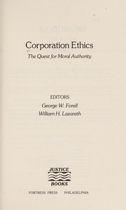 Cover of: Corporation ethics | editors, George W. Forell, William H. Lazareth.