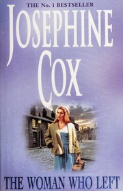 Cover of: The Woman Who Left | Josephine Cox