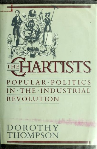 The Chartists by Thompson, Dorothy
