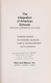 Cover of: The integration of American schools